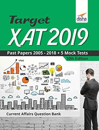 Target XAT 2019 (Past Papers 2005 - 2018 + 5 Mock Tests) by Disha Experts