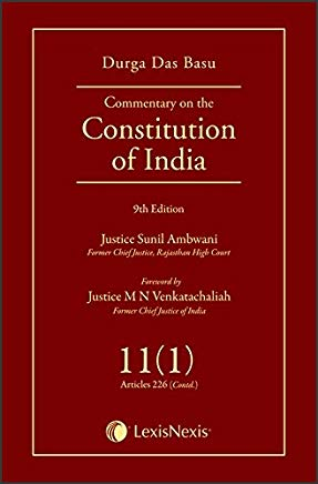 Durga Das Basu's Commentary on the Constitution of India - Vol. 11 (Part-1)