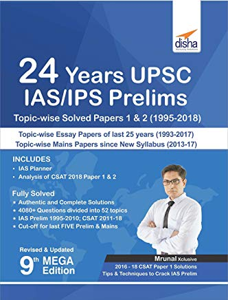 24 Years UPSC IAS/ IPS Prelims Topic-wise Solved Papers 1 & 2 (1995-2018) by Disha Experts