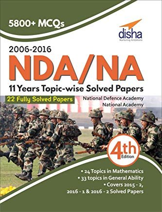 NDA/NA 11 years Topic-wise Solved Papers (2006 - 2016) by Disha Experts