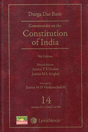 Commentary on the Constitution of India; Vol 14; (Covering Articles 311(Contd.) to 368)