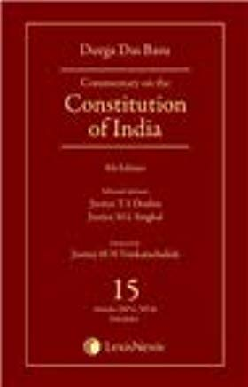 Commentary on the Constitution of India Vol 15 (Covering Articles 369 to 395 and Schedules)
