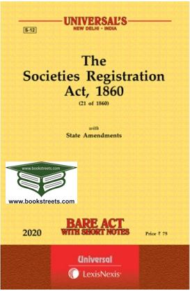 The  Societies Registration Act, 1860 with State Amendments by Universal LexisNexis
