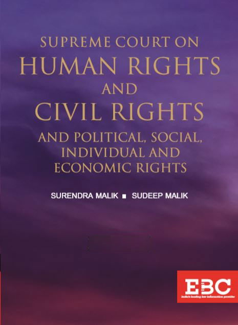 Supreme Court on Human Rights and Civil Rights and Political, Social, Individual and economic right by eastren book company