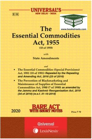 The Essential Commodities Act, 1955 by Universal LexisNexis
