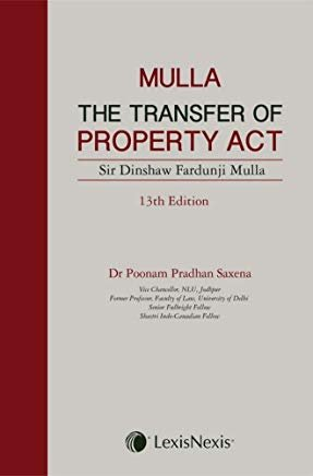 The Transfer of Property Act by Mulla BY Lexis Nexis by Hard Bound