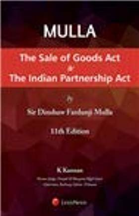 The Sale of Goods Act and The Indian Partnership Act by K Kannan Sir Dinshsh Fardunji Mulla
