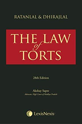 Ratanlal & Dhirajlal's The Law of Torts by Ratanlal and Dhirajlal BY Lexis Nexis