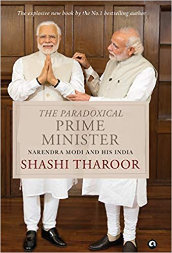 The Paradoxical Prime Minister Hardcover by Shashi Tharoor