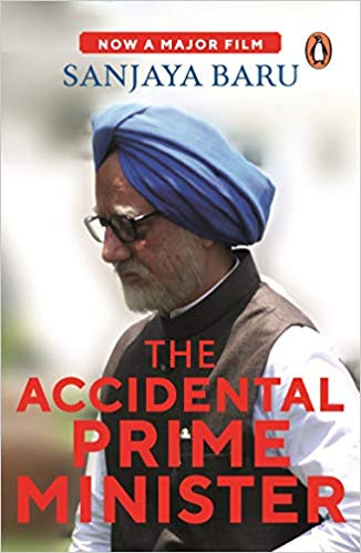 The Accidental Prime Minister: The Making and Unmaking of Manmohan Singh (City Plans) Paperback