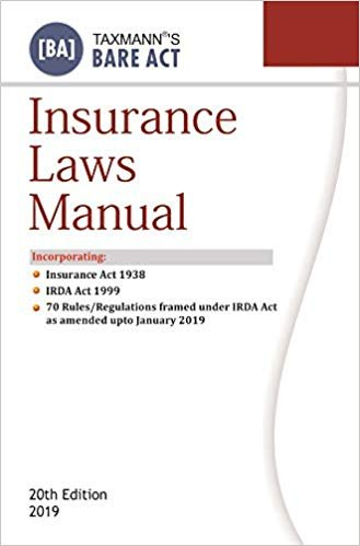 Insurance Laws Manual (Bare Act) (20th Edition 2019)
