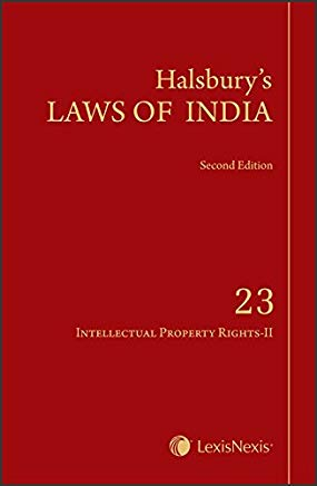 Halsbury's Laws of India: Intellectual Property Rights - Vol. 23 by HLI