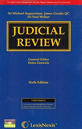 Judicial Review 6th Edition by Helen Fenwick by Lexis Nexis