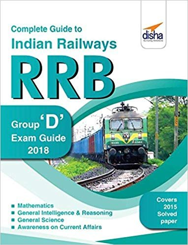 Complete Guide to Indian Railways (RRB) Group D Exam Hindi Medium