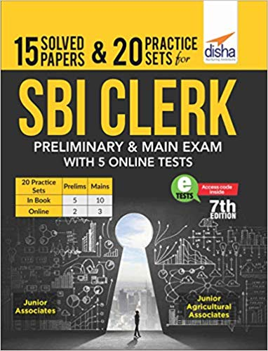 15 Solved Papers & 20 Practice Sets for SBI Clerk Preliminary & Main Exam with 5 Online Tests Paperback In English Medium
