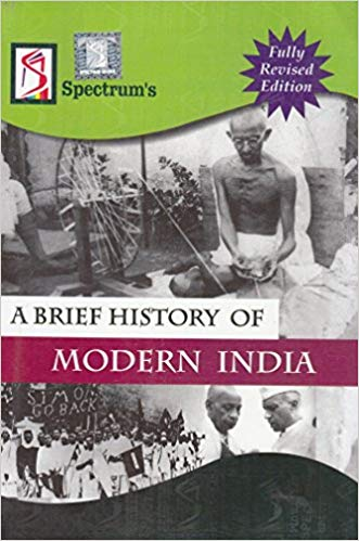 A Brief History of Modern India (2018-2019) Session by Spectrum Book Paperback english medium