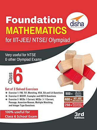 Foundation Mathematics for IIT-JEE/ NTSE/ Olympiad Class 6 - 3rd Edition by  Disha Experts
