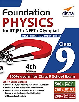 Foundation Physics for IIT-JEE/NEET/Olympiad for Class 9 by Disha Experts