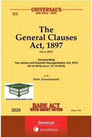 The General Clauses Act, 1897 by Universal LexisNexis