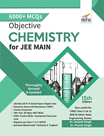 Objective Chemistry for JEE Main by Daljeet Singh and Pramit Singh