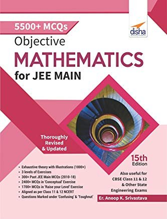 Objective Mathematics for JEE Main by Anoop Srivastava