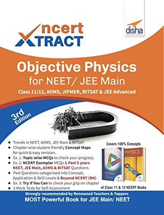 NCERT Xtract – Objective Physics for NEET/ JEE Main, Class 11/ 12, AIIMS, BITSAT, JIPMER, JEE Advanced 3rd Edition