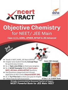 NCERT Xtract – Objective Chemistry for NEET/ JEE Main, Class 11/ 12, AIIMS, BITSAT, JIPMER, JEE Advanced 3rd Edition