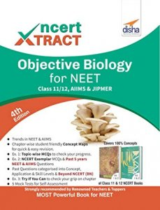 NCERT Xtract – Objective Biology for NEET, AIIMS, Class 11/ 12, JIPMER 4th Edition by Disha Experts