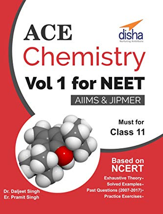 Ace Chemistry for NEET, Class 12, AIIMS/ JIPMER - 2 Volumes sets by Daljeet Singh and Pramit Singh