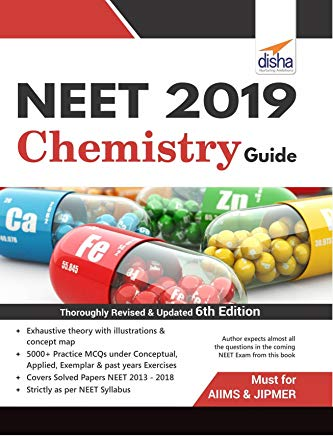 NEET 2019 Chemistry Guide - 6th Edition by Disha Experts