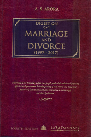 Digest of Marriage and Divorce (1997-2017) Hardcover – 2017 by A.S. Arora