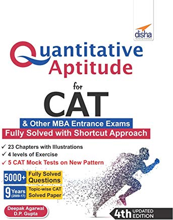Quantitative Aptitude for CAT & other MBA Entrance Exams 4th Edition by D P Gupta Deepak Agarwal