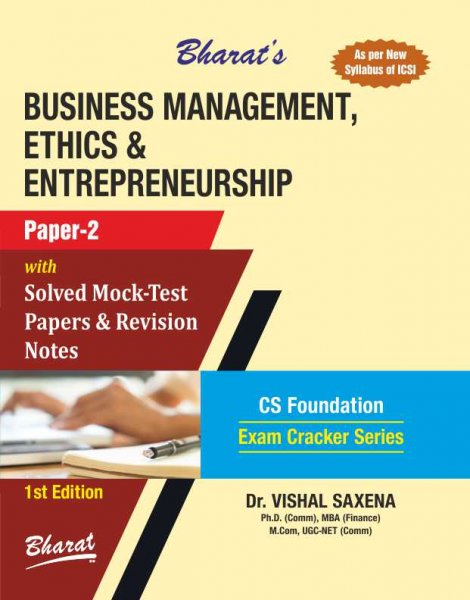 BUSINESS MANAGEMENT, ETHICS & ENTREPRENEURSHIP For CS Foundation Paper 2