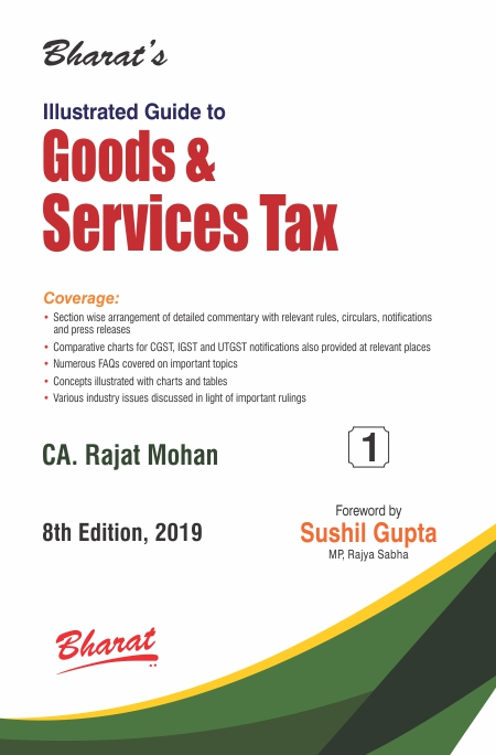 Illustrated Guide to GOODS & SERVICES TAX in 2 volumes
