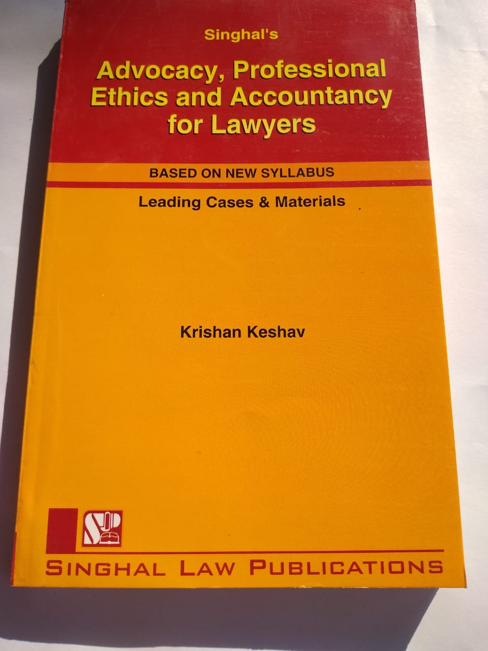 Singhal's Advocacy, Professional Ethics And Accountancy For Lawyers