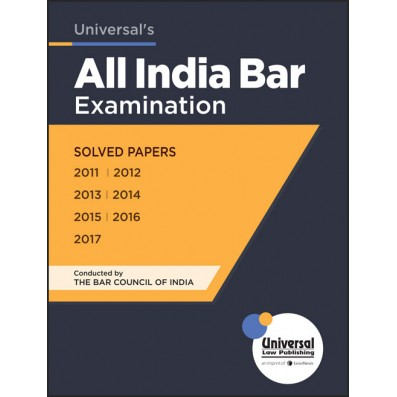 Universal's Guide to All India Bar Examination - Solved Papers by LexisNexis