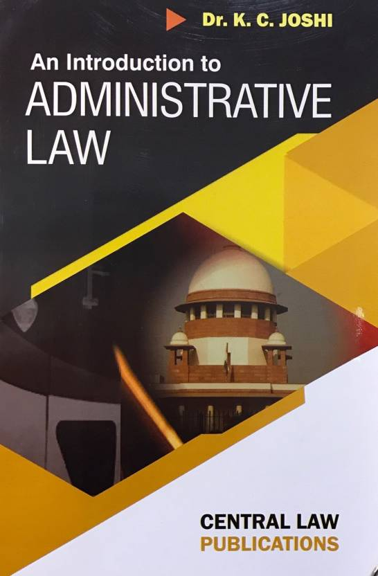 An Introduction to Administrative Law English, Paperback, KC Joshi in English Medium