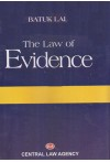 Batuk Lal The Law of Evidence (The Indian Evidence Act, 1872) ( Act 1 of 1872) by  Central Law Agency