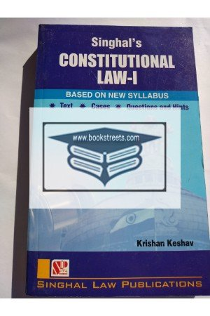 Singhal's Constitutional Law -1