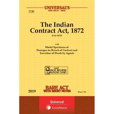 The Indian Contract Act , 1872 Bare Act By Universal