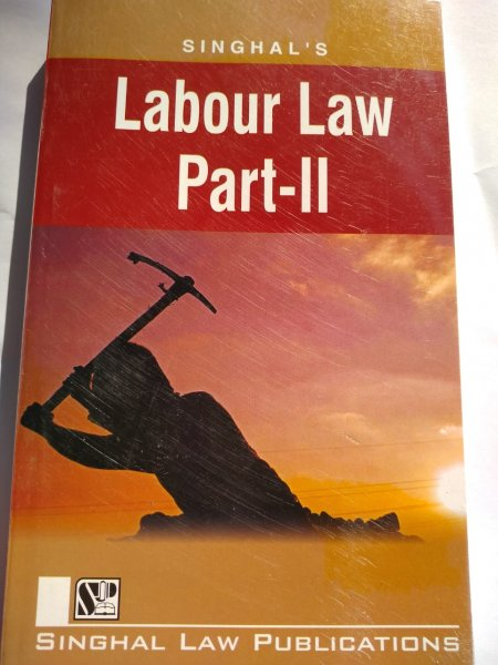 Singhal's Labour Law Part -2