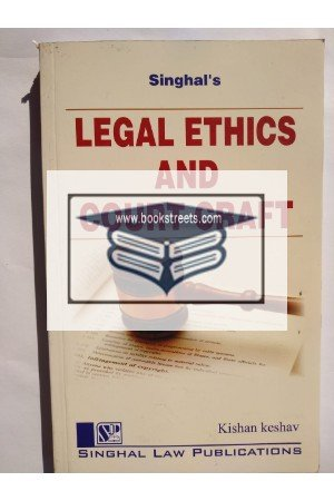 Singhal's Legal Ethics And Court Craft