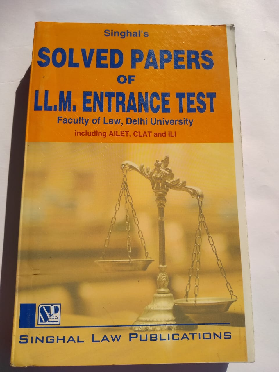 Singhal's Solved Papers Of LL.M. Entrance Test