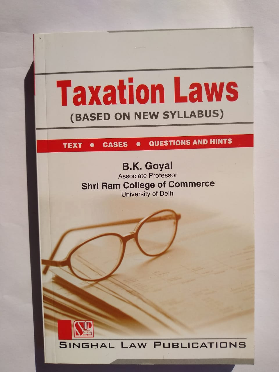 Singhal's Taxation Laws