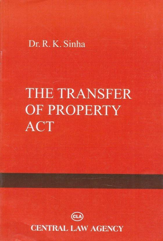 Central Law Agency's The Transfer of Property Act, 1882  english, Paperback, Dr. R. K. Sinha