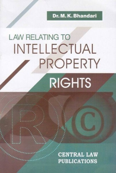 Central Law Publication's Law Relating to Intellectual Property Rights (IPR) by Dr. M.K. Bhandari  English, Paperback, Dr. M. K. Bhandari