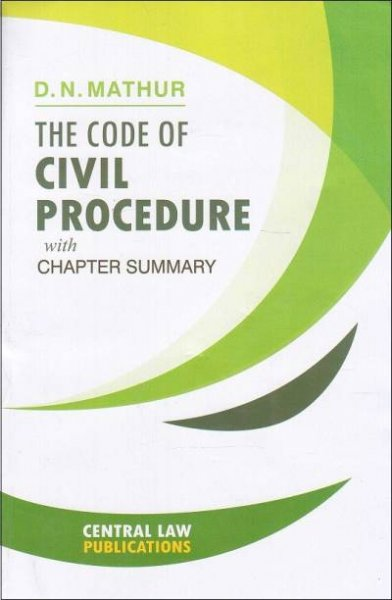 Central Law Publication's The Code of Civil Procedure, ... English, Paperback, D. N. Mathur em-English medium
