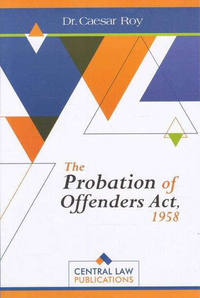 Central Law Publication's The Probation Of Offenders Ac... English, Paperback, Dr. Caesar Roy