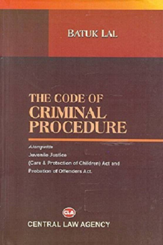CLA's The Code Of Criminal Procedure By Batuk Lal English Paperback
