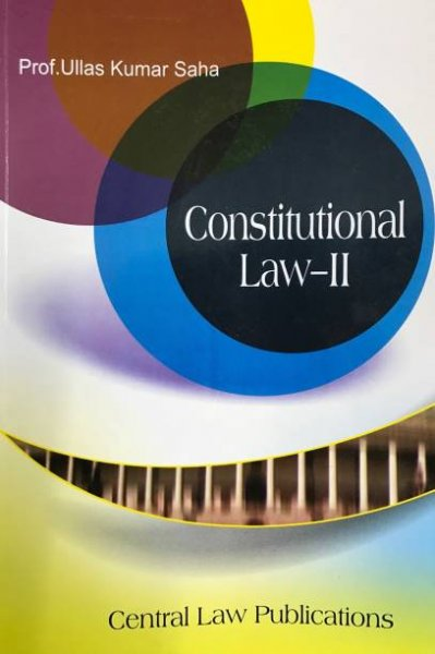 Constitutional Law- l & II  Ullas Kumar Saha English Paperback